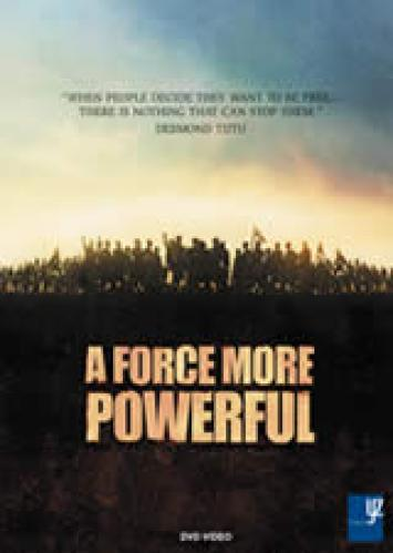 A force more powerful the game of nonviolent strategy